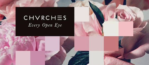chvrches album cover1 - Chvrches - Every Open Eye  (Album Review)