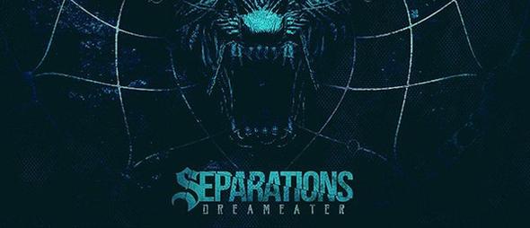 dream1 - Separations - Dream Eater (Album Review)