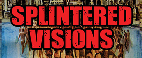 Splintered Visions BW1 - Splintered Visions: Lucio Fulci and His Films (Book Review)