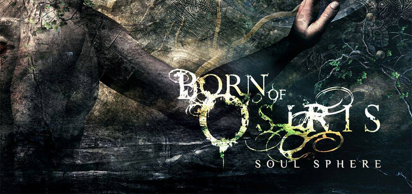 Born of Osiris Soul Sphere - Born of Osiris - Soul Sphere (Album Review)
