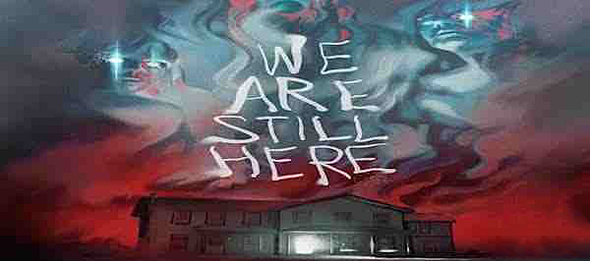 We Are Still Here 2015 - We Are Still Here (Movie review)