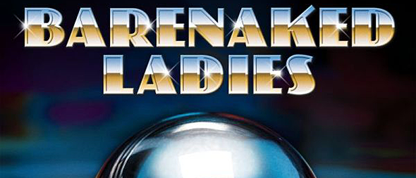 barenaked - Barenaked Ladies - Silverball (Album Review)