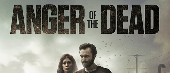 Anger Of The Dead Movie Review Cryptic Rock