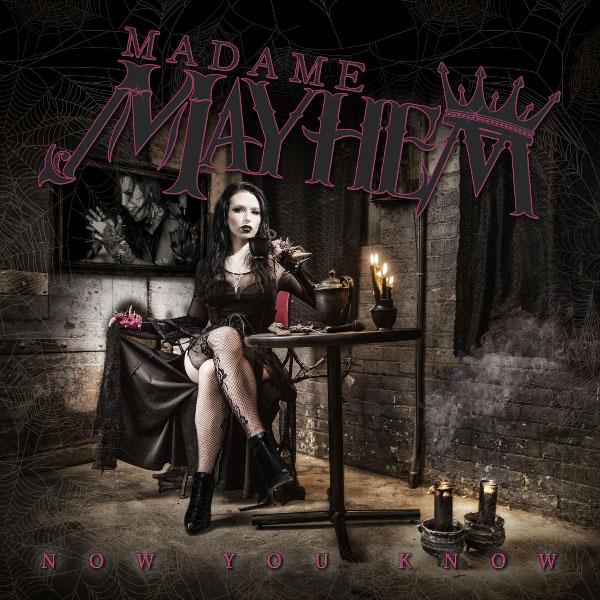 madamemayhem-now-you-know