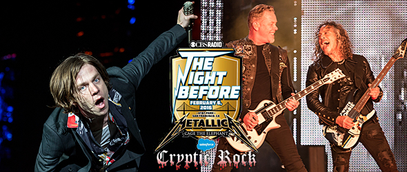 night before slide - CBS' The Night Before Concert Rocks The Bay With Metallica & Cage The Elephant San Francisco, CA  2-6-16