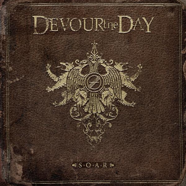 DTD S.O.A.R album - Devour The Day - S.O.A.R. (Album Review)