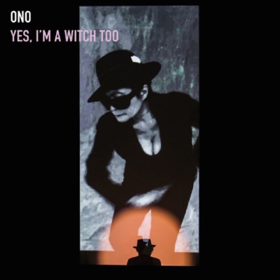 yoko-ono-yes-im-a-witch-too-album-art-640x640-560x560