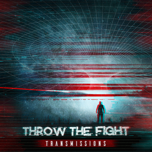 Throw The Fight - Transmissions - Artwork