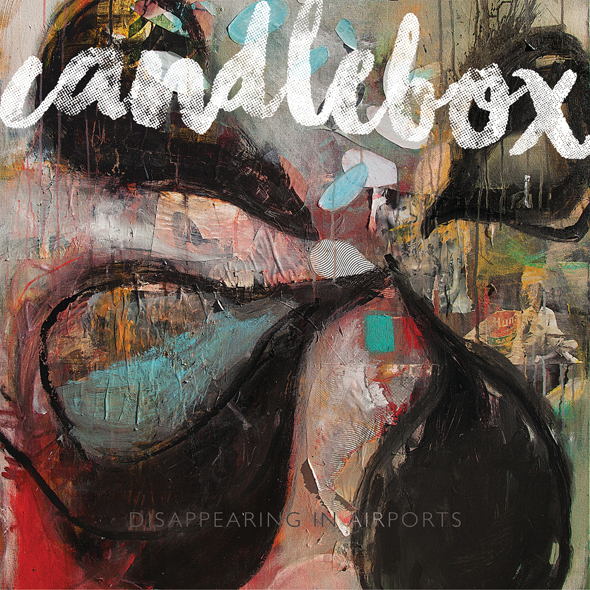 candlebox dia cover sized - Candlebox - Disappearing in Airports (Album Review)