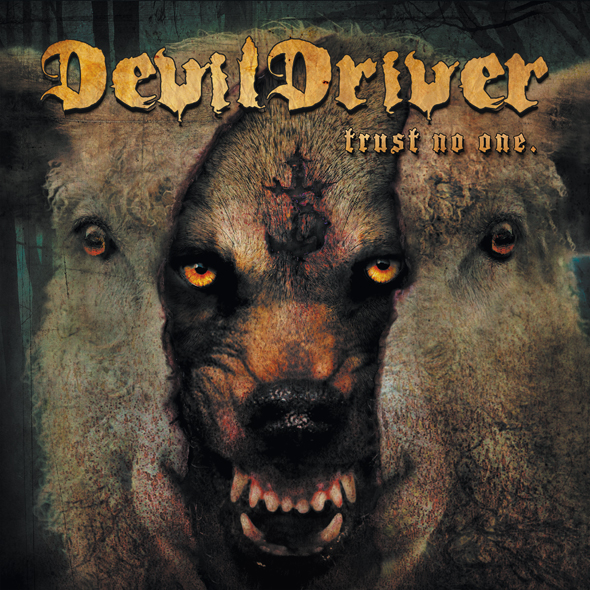 652 Devildriver CMYK - Devildriver - Trust No One (Album Review)