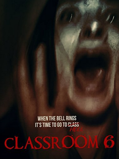classroom-6-2015-found-footage-horror-movie-poster