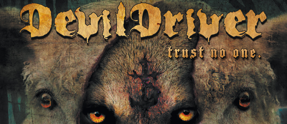 devildriver promo slide - Devildriver - Trust No One (Album Review)