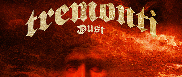 dust slide tremonti - Tremonti - Dust (Album Review)