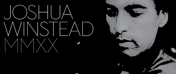 joshua slide - Joshua Winstead - MMXX (Album Review)
