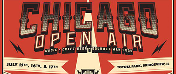 Chicago Open Air 630 - Chicago Open Air Brings Rock To The Windy City July 15th-17th