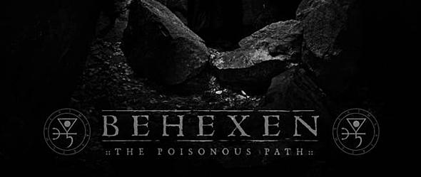 behexen - Behexen - The Poisonous Path (Album Review)