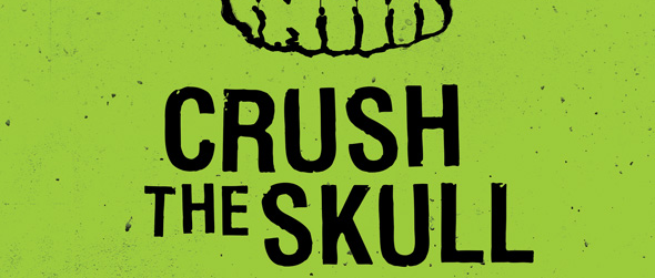 crush slide - Crush the Skull (Movie Review)