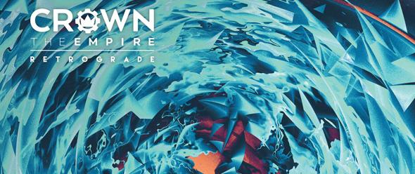 crown the empire slide - Crown the Empire - Retrograde (Album Review)