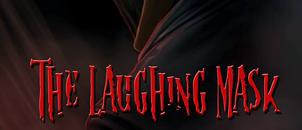 the laughing mask slide - The Laughing Mask (Movie Review)