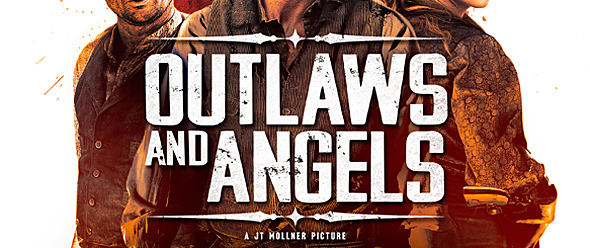 OUTLAWS AND ANGELS slide - Outlaws and Angels (Movie Review)