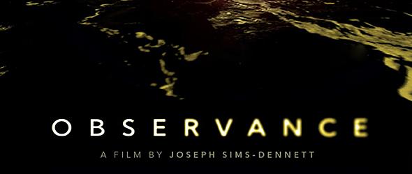 Observence slide - Observance (Movie Review)