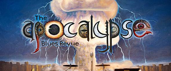 The Apocalypse blues slide - The Apocalypse Blues Revue - The Apocalypse Blues Revue (Album Review)
