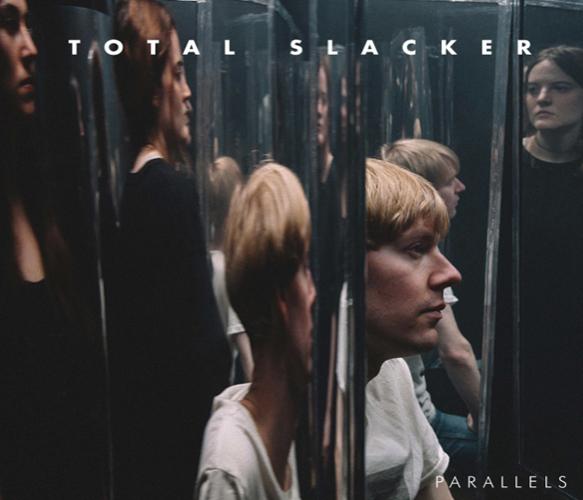 Total-Slacker-Parallels album cover
