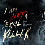 I Am Not A Serial Killer (Movie Review)