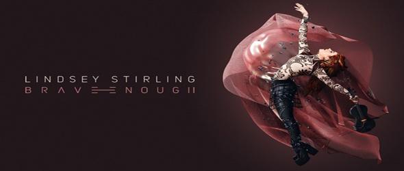 lindsey brave slide - Lindsey Stirling - Brave Enough (Album Review)