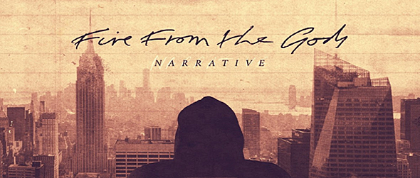 fire from the gods - Fire From The Gods - Narrative (Album Review)