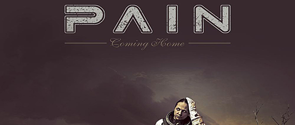 pain coming slide - Pain - Coming Home (Album Review)