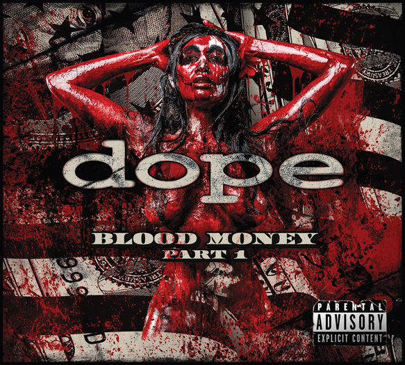 Dope BloodMoney Cover - Interview - Edsel Dope of Dope