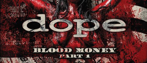 dope blood money slide - Dope - Blood Money, Part 1 (Album Review)