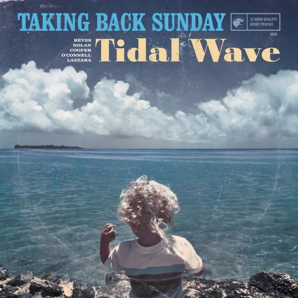 taking back tidal - Taking Back Sunday - Tidal Wave (Album Review)