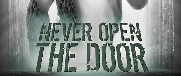 NOTd slide - Never Open the Door (Movie Review)