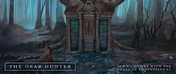 dear hunter slide - The Dear Hunter - Act V: Hymns With the Devil in Confessional (Album Review)