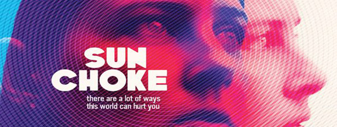 sun choke slide 1 - Sun Choke (Movie Review)