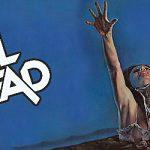 The Evil Dead – Possessing Souls 35 Years Later