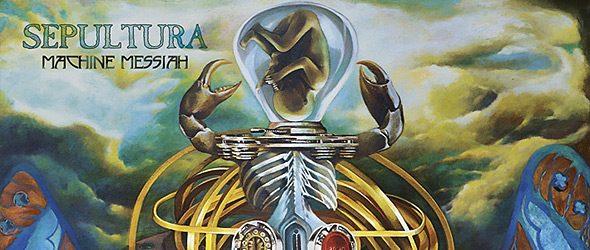 Sepultura Machine Messiah promo - Sepultura - Machine Messiah (Album Review)