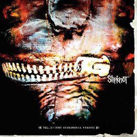 Slipknot_-_Vol._3-_(The_Subliminal_Verses)
