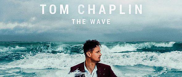 Tom Chaplin   The Wave slide - Tom Chaplin - The Wave (Album Review)