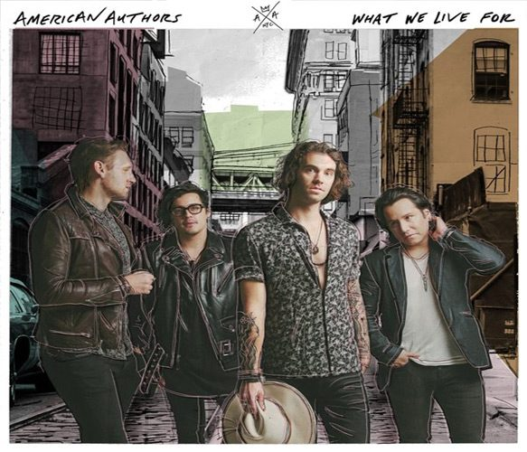American Authors What We Live For Album Review