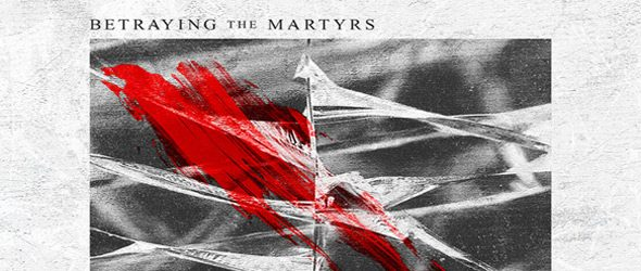 betraying album slide - Betraying The Martyrs - The Resilient (Album Review)