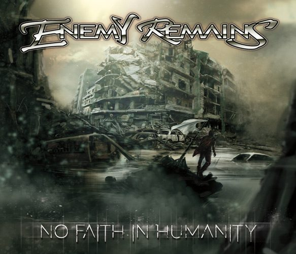 enemyremainsart - Enemy Remains - No Faith in Humanity (Album Review)