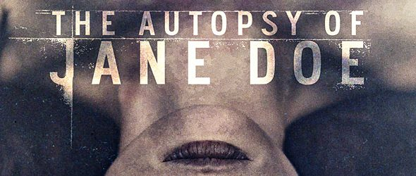 janedoe poster - The Autopsy of Jane Doe (Movie Review)