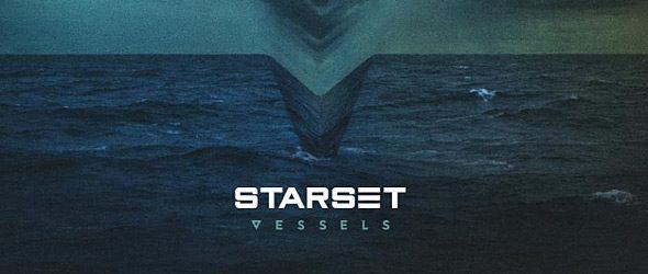 starset album slide - Starset - Vessels (Album Review)