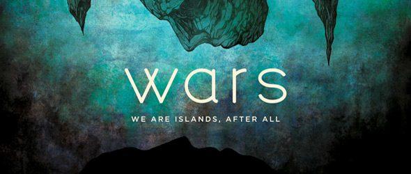 wars slide - Wars - We Are Islands, After All (Album Review)