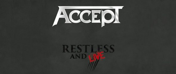 accept slide - Accept - Restless And Live (Album Review)