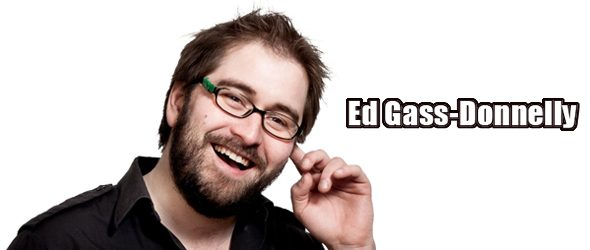 ed slide - Interview - Ed Gass-Donnelly