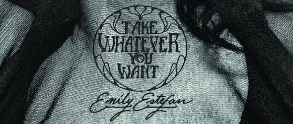 emily slide - Emily Estefan - Take Whatever You Want (Album Review)